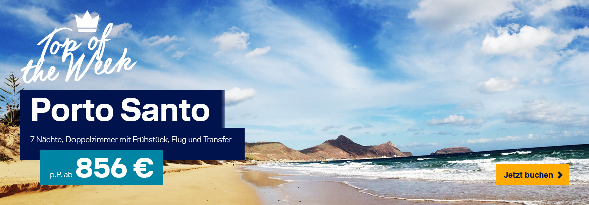 Unser Top of the Week – Porto Santo